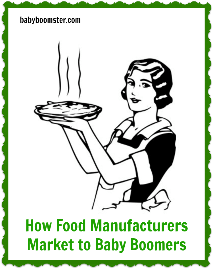 How Food Manufacturers Market to Baby Boomers