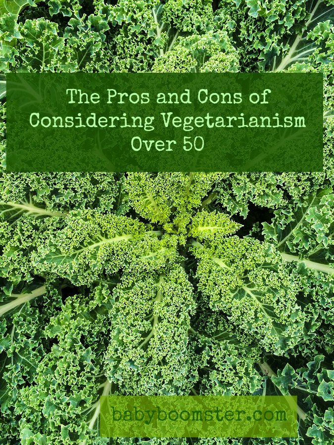 Pros and Cons of considering vegetarianism over 50