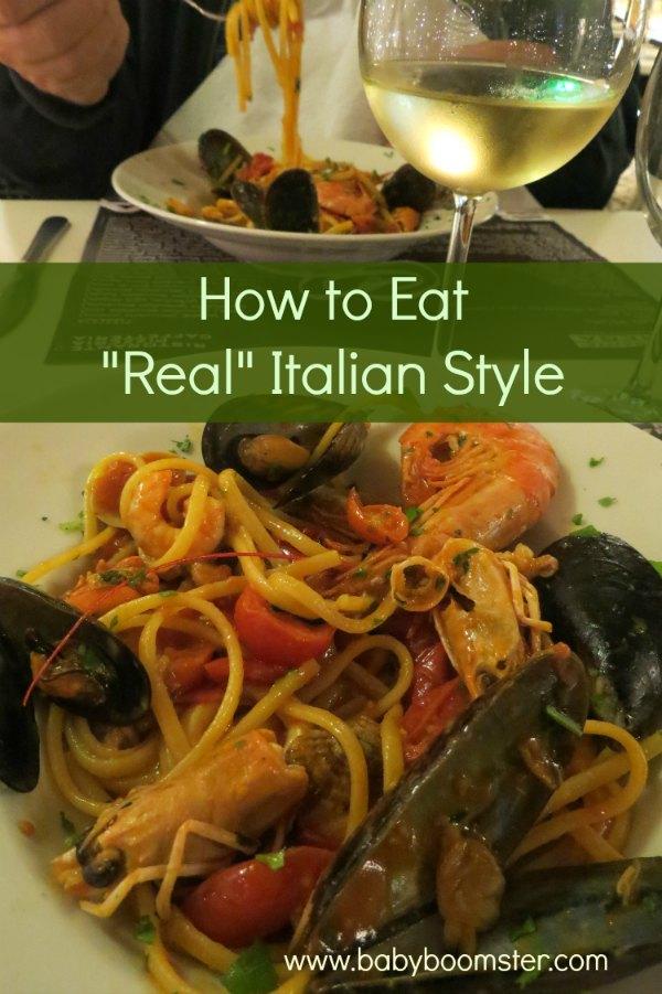 Baby Boomer Travel   Italy   How to Eat Italian