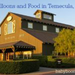 Wine, Balloons and Food in Temecula, California