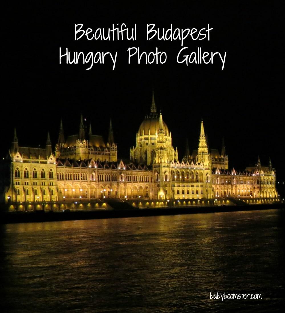 Baby Boomer Travel | Budapest | Hungary Travel Photos