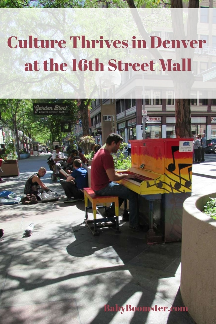 Culture Thrives in Denver at the 16th Street Mall - Colorado - A wonderful way for residents to interact and enjoy the arts. #travel #Colorado #Denver #16thStreetMall #Piano #Streetentertainers
