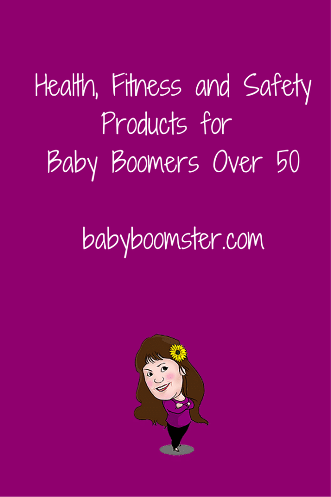 Baby Boomer Women | Women Over 50 | Health-Fitness-Safety Products