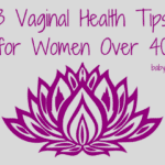 3 Vaginal Health Tips From a Doctor Who Specializes in Women Over 40