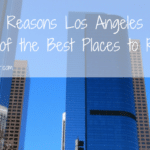 7 Reasons Los Angeles is One of the Best Places to Retire