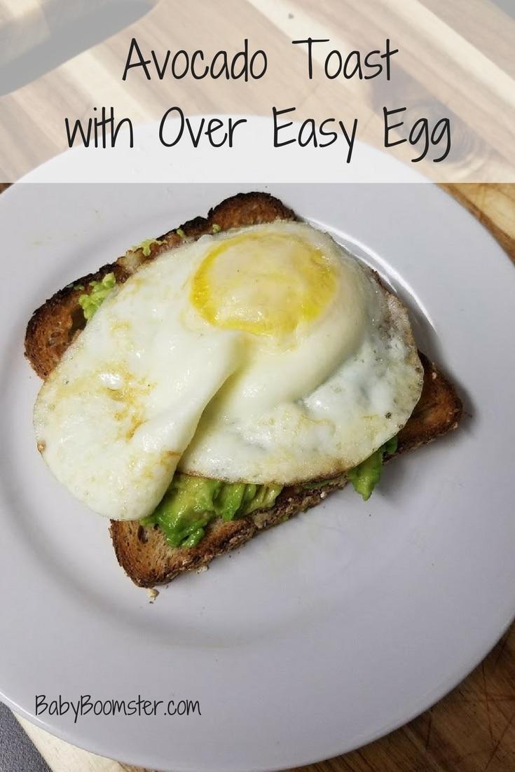 Baby Boomer recipes   Breakfast   Avocado Toast - over easy egg