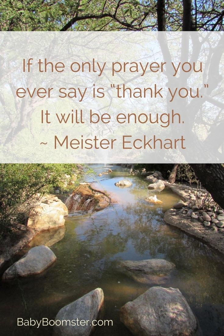 Baby Boomer Women   Quote   Meister Eckhart - Express Gratitude