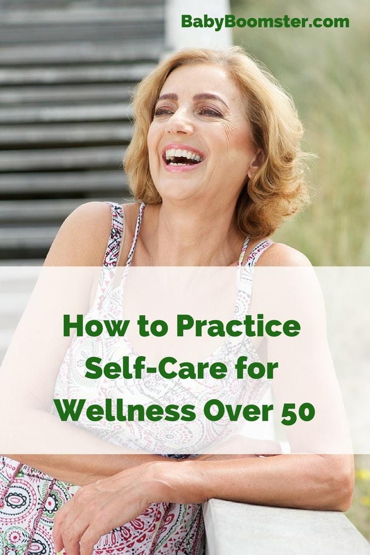 How to Practice Self-Care for Wellness Over 50