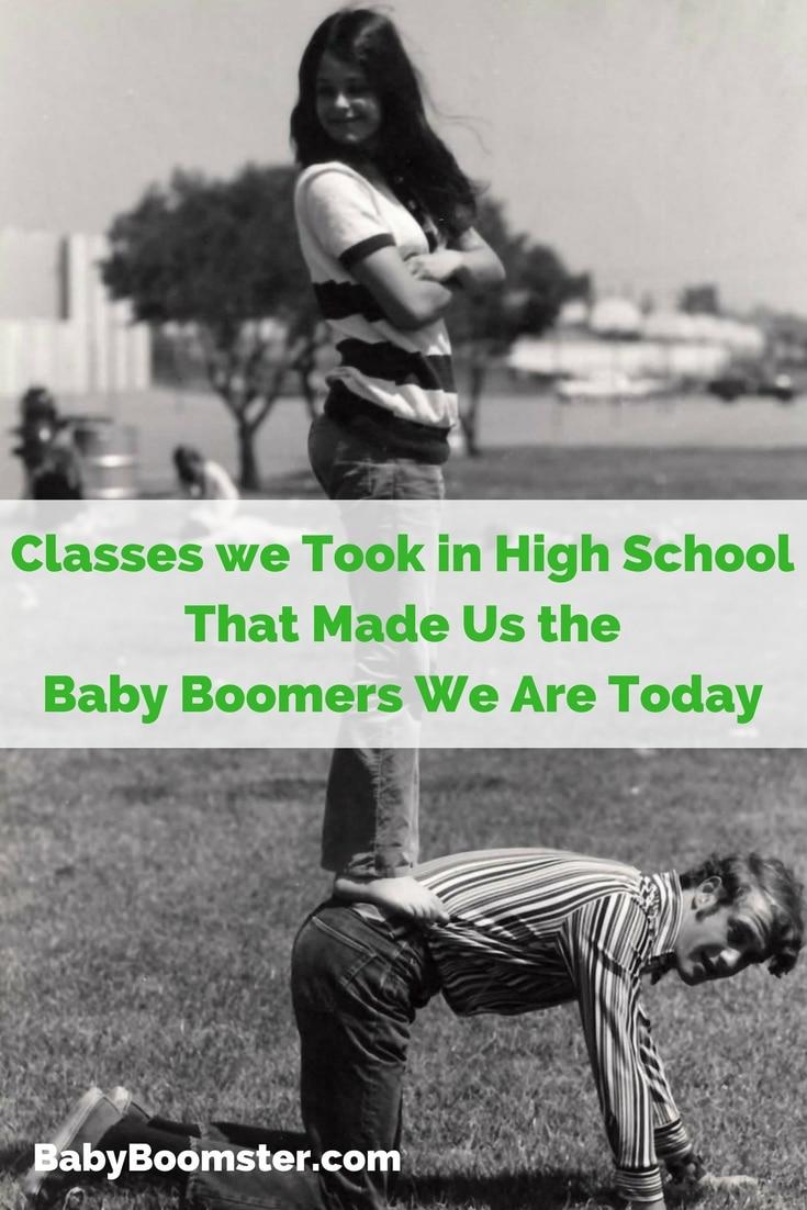 Baby Boomers | High School | High School classes we took