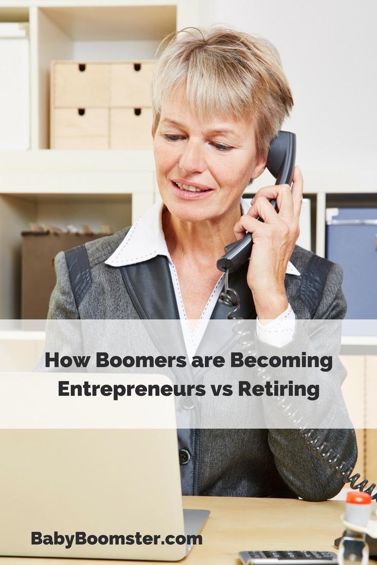 Baby Boomer Women | Business | Entrepreneurs vs Retirement