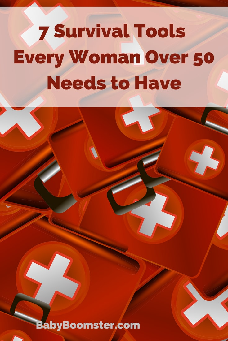 Baby Boomer Women | 7 Survival Tools Every Woman Over 50 Needs to Have