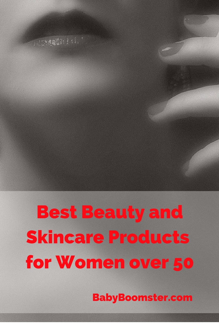 Baby Boomer Women | Beauty | Best Beauty and Skin care Products for Women Over 50
