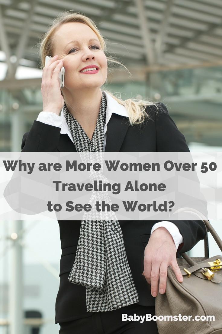 More women over 50 are deciding to travel alone because it offers them a better way to explore the world and themselves #womenover50 #boomertravel #travelover50 #traveltips