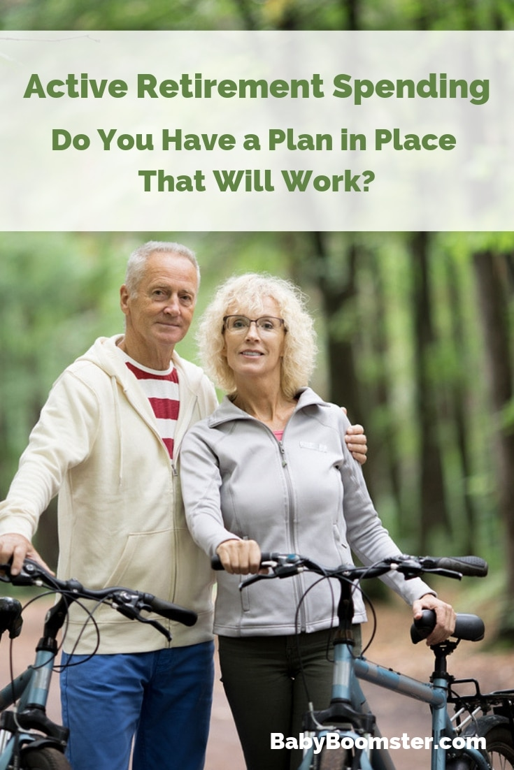 Active Retirement Spending - Do you have a plan that works?