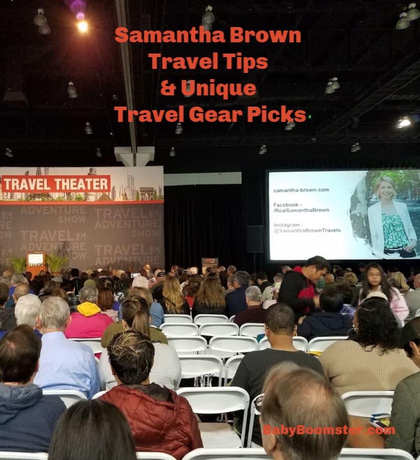 Samantha Brown Travel Tips and Unique Travel Gear Picks - #boomertravel #traveltips #SamanthaBrown #TravelAdventureShowLA #traveltalk #travelshow