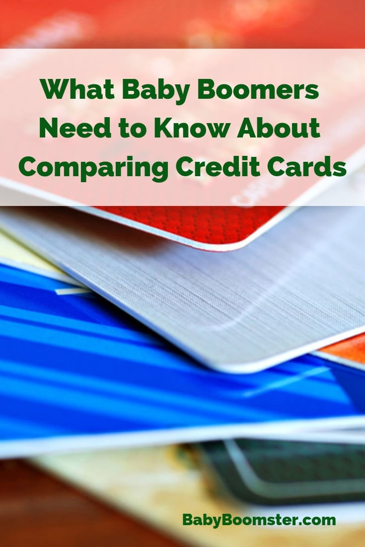 What Baby Boomers Need to Know About Comparing Credit Cards