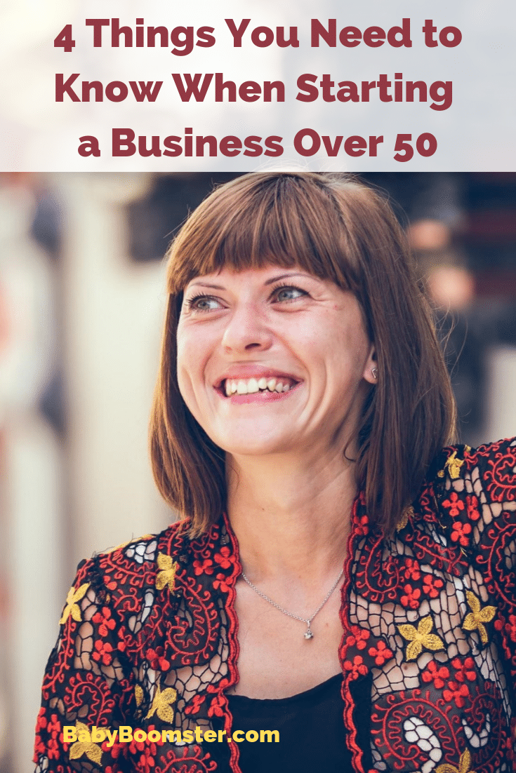 If you are over 50 and are thinking about starting a business but are afraid you are too old, don't let it stop you. Here are 4 tips to make it happen