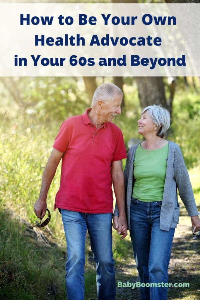 Be Your Own Health Advocate 60s and Beyond