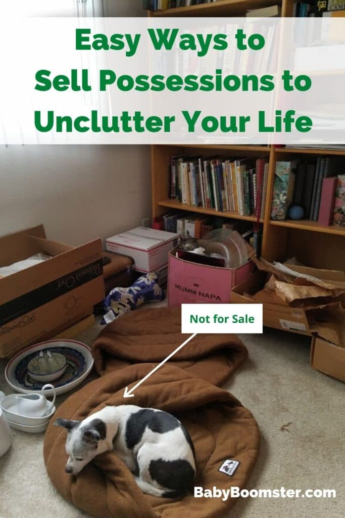 Easy ways to sell possessions to unclutter your life