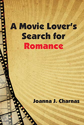 A Movie Lovers Search for Romance