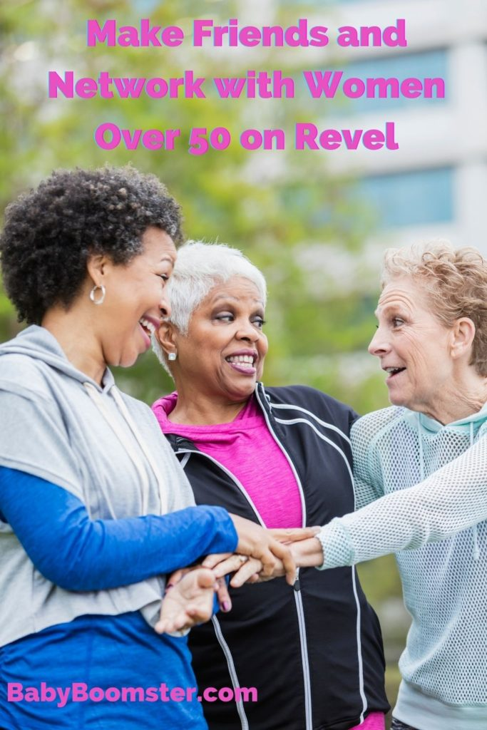 Make friends with women over 50 on Revel