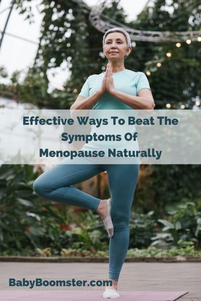 Beat Menopause Symptoms Naturally