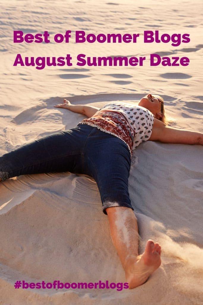 Best of Boomer Blogs August Summer Daze